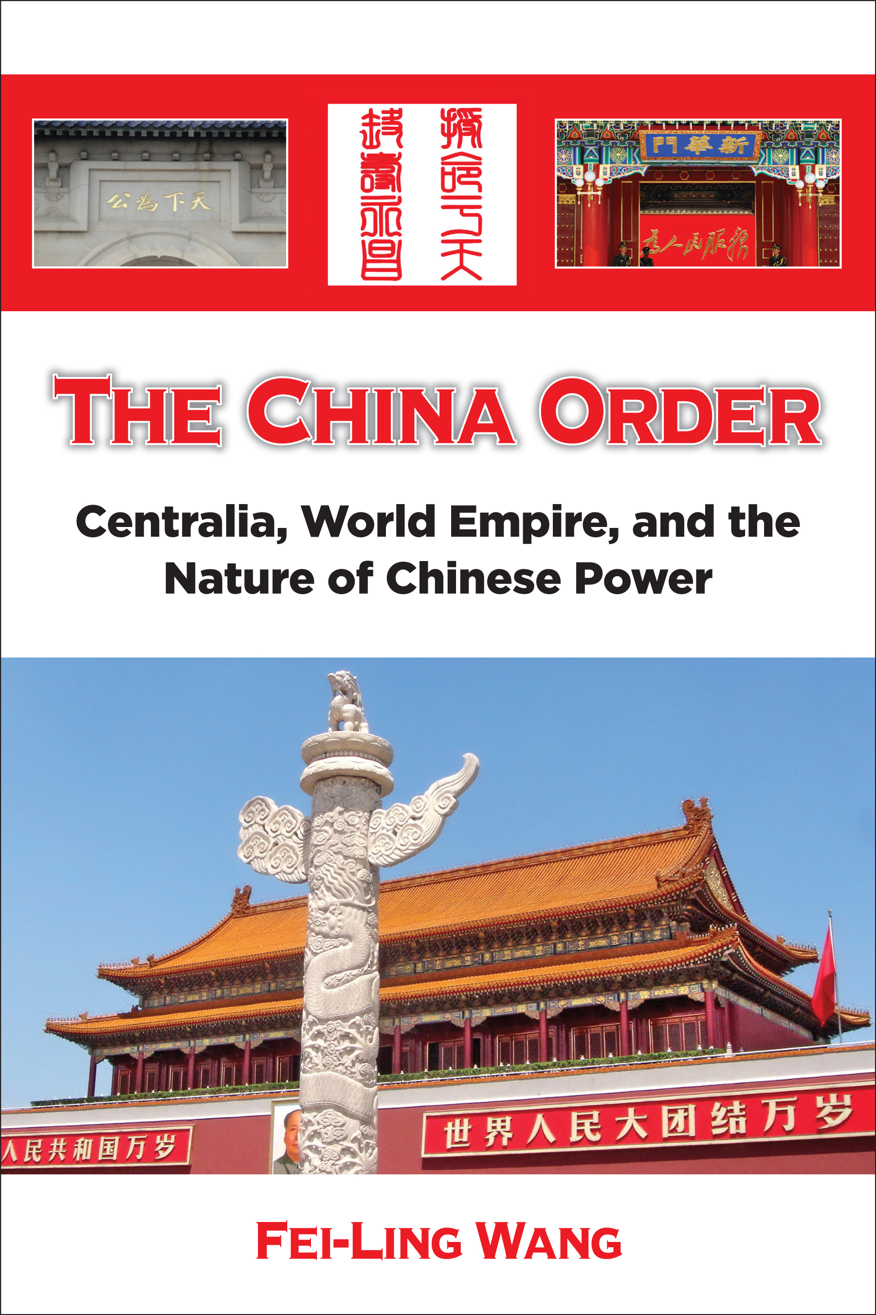 The China Order By Dr. Fei-Ling Wang To Be Published In August