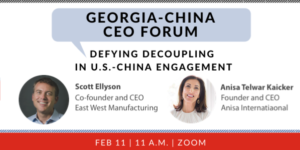 Georgia-China CEO Forum: Defying Decoupling